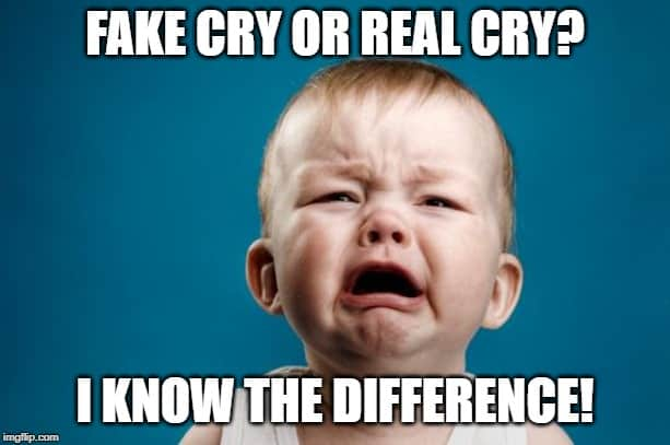 Baby crying - fake or real? I know the difference